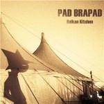 Pad Brapad, musique trad feat. hip-hop, rock & electro